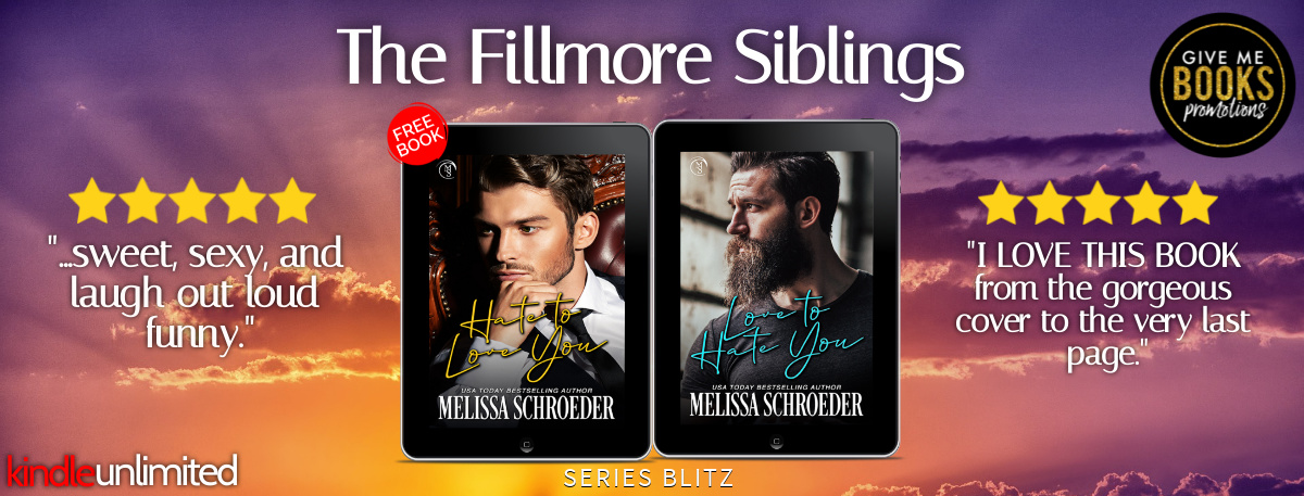 Fillmore Siblings Series by Melissa Schroeder   Book Review