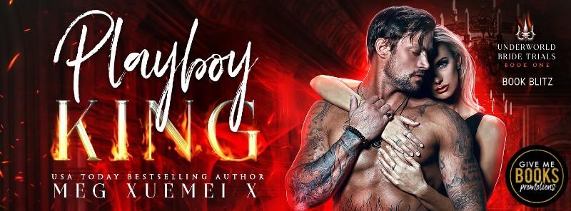 Playboy King by Meg Xuemei X | Book Review