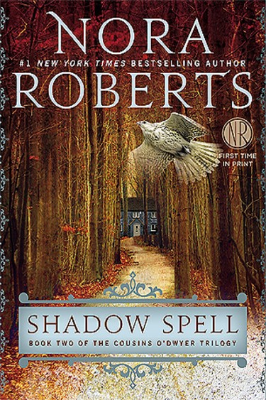Shadow Spell by Nora Roberts | Book Roberts