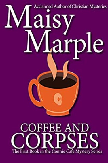 Coffee & Corpse by Maisy Marple | Book Review