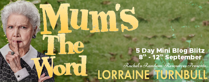 Mum's The Word by Lorraine Turnbull | Book Review