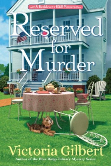 Reserved for Murder A Book Lover's B&B Mystery by Victoria Gilbert